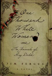 Cover of: One thousand white women: the journals of May Dodd