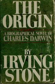 Cover of: The origin: a novel of Charles Darwin