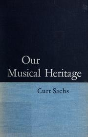 Cover of: Our musical heritage: a short history of music.