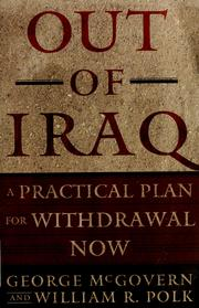 Cover of: Out of Iraq: a practical plan for withdrawal now
