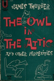 Cover of: The owl in the attic and other perplexities