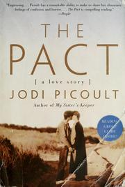 Cover of: The pact: a love story