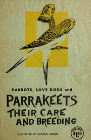 Cover of: Parrakeets: their care and breeding ...