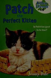 Cover of: Patch the perfect kitten