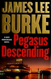 Cover of: Pegasus Descending: A Dave Robicheaux Novel (Dave Robicheaux Mysteries)