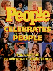 Cover of: People weekly celebrates people: the best of 20 unforgettable years
