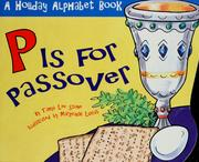 Cover of: P is for Passover: a holiday alphabet book