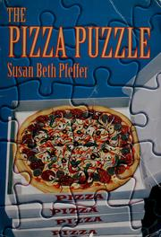 Cover of: The pizza puzzle / Susan Beth Pfeffer.