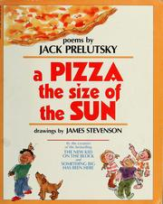 Cover of: A pizza the size of the sun: poems