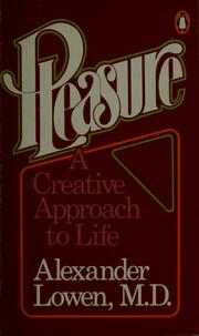 Cover of: Pleasure: a creative approach to life.