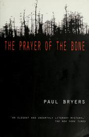 Cover of: The prayer of the bone