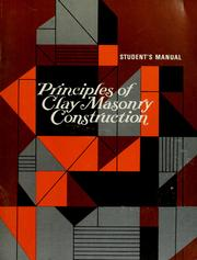 Cover of: Principles of clay masonry construction: student's manual