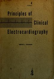 Cover of: Principles of clinical electrocardiography.