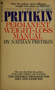 Cover of: The Pritikin permanent weight-loss manual