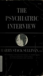 Cover of: The psychiatric interview