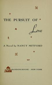 Cover of: The pursuit of love: a novel.