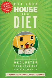 Cover of: Put your house on a diet: declutter your home and reclaim your life