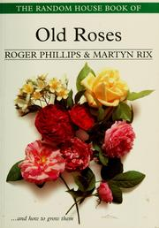 Cover of: The Random House book of old roses