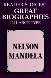 Cover of: Reader's Digest Great biographies in large type: Nelson Mandela.