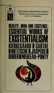 Cover of: Reality, man, and existence: essential works of existentialism.