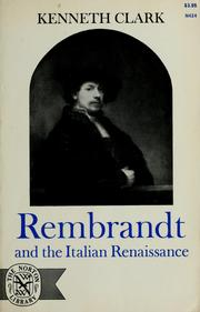 Cover of: Rembrandt and the Italian Renaissance