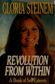 Cover of: Revolution from within: a book of self-esteem