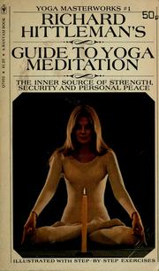 Cover of: Richard Hittleman's guide to yoga meditation.