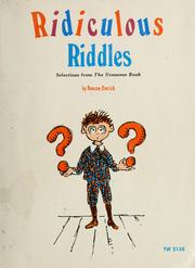 Cover of: Ridiculous riddles: selections from the nonsense book