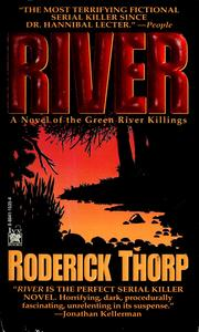 Cover of: River: a novel of the Green River killings