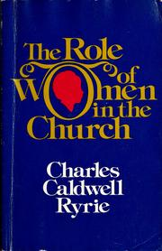 Cover of: The role of women in the church.