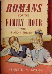 Cover of: Romans for the family hour: with I and II Timothy