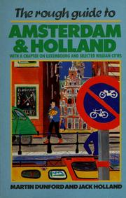Cover of: The rough guide to Amsterdam & Holland, with a chapter on Luxembourg and selected Belgian cities