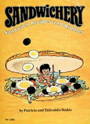 Cover of: Sandwichery: sandwich recipes and riddles