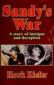 Cover of: Sandy's war: a story of intrigue and deception