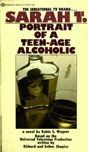 Cover of: Sarah T.: portrait of a teenage alcoholic