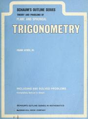 Cover of: Schaum's outline of theory and problems of plane and spherical trigonometry
