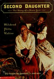 Cover of: Second daughter: the story of a slave girl