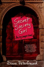 Cover of: Secret society girl: an Ivy League novel