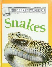 Cover of: The secret world of snakes