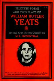 Cover of: Selected poems and two plays of William Butler Yeats