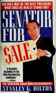 Cover of: Senator for sale: an unauthorized biography of Senator Bob Dole