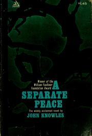 Cover of: A separate peace: a novel