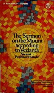 Cover of: The sermon on the Mount according to Vedanta.