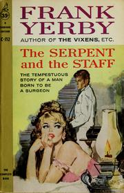 Cover of: The serpent and the staff