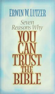 Cover of: Seven reasons why you can trust the Bible