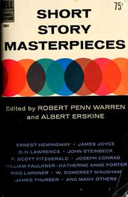 Cover of: Short story masterpieces. Edited by Robert Penn Warren and Albert Erskine. (Seventh printing.).