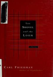 Cover of: Shovel and the loom.