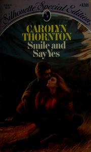 Cover of: Smile and say yes
