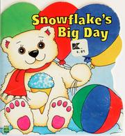 Cover of: Snowflake's big day