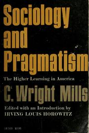 Cover of: Sociology and pragmatism: the higher learning in America